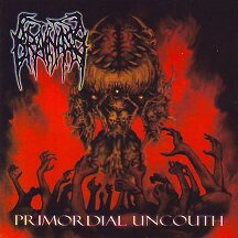 """Brain Ass - """"Primordial Uncouth"""""""