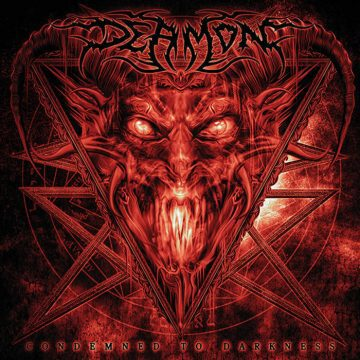 Deamon - Condemned to Darkness