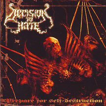 "Decision to Hate - ""Prepare for Self-Destruction"""
