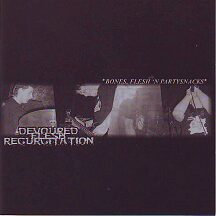 "Devoured Flesh Regurgitation - ""Bones, Flesh and Partysnacks"""