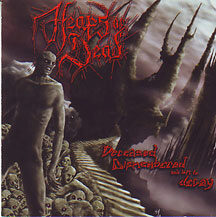 """Heaps of Dead - """"Deceased  Dismembered and Left to Decay"""""""