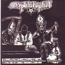 "Mephiztophel - ""For My Your Blood For Satan Your Soul"""
