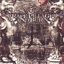 "Rape Pillage and Burn - ""Songs of Death...Songs of Hell"""