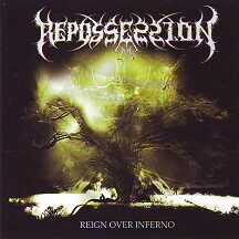 "Repossession - ""Reign Over Inferno"""