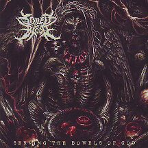 "Soiled By Blood - ""Serving the Bowels of God"""