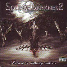 "Soul of Darkness - ""Torments in Withering Existence"""