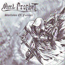"Steel Prophet - ""Shallows of Forever"""