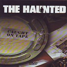 "The Haunted - ""Caught on Tape   DVD"""
