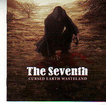 """The Seventh - """"Cursed Earth Wasteland"""""""