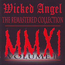 Wicked Angel Volume II The Remastered Collection