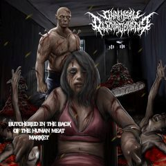 Album art for Butchered in the Back of the Meat Market by Chainsaw Disgorgement
