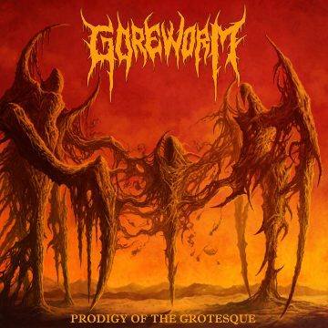Album art for Prodigy of the Grotesque by Goreworm