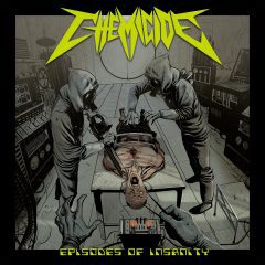 Cover art for Episodes of Insanity by Chemicide